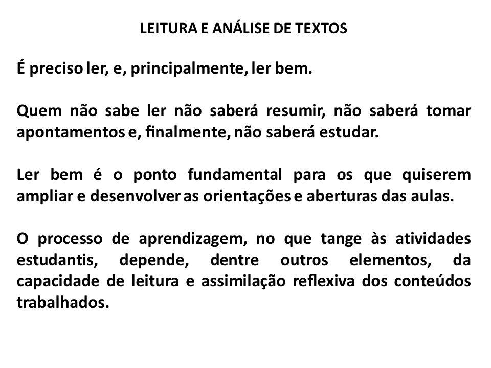 LEITURA E ANÁLISE DE TEXTOS Técnicas de Leitura f) ler com propósito denido e com decisão.