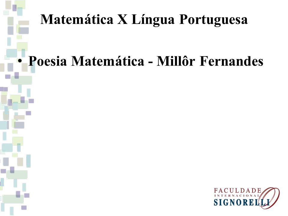 Matemática X Língua Portuguesa Poesia Matemática - Millôr Fernandes
