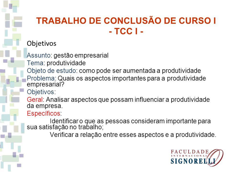 Objetivos Assunto: gestão empresarial Tema: produtividade Objeto de estudo: como pode ser aumentada a produtividade Problema: Quais os aspectos import