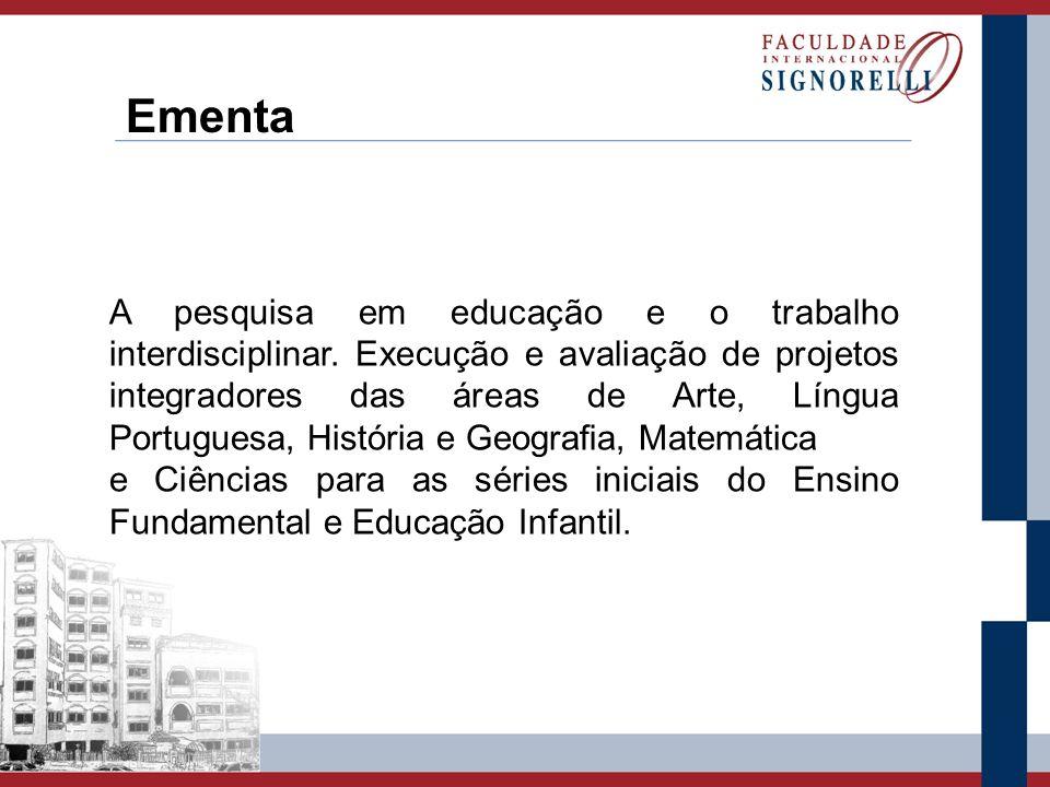 A pesquisa em educação e o trabalho interdisciplinar. Execução e avaliação de projetos integradores das áreas de Arte, Língua Portuguesa, História e G