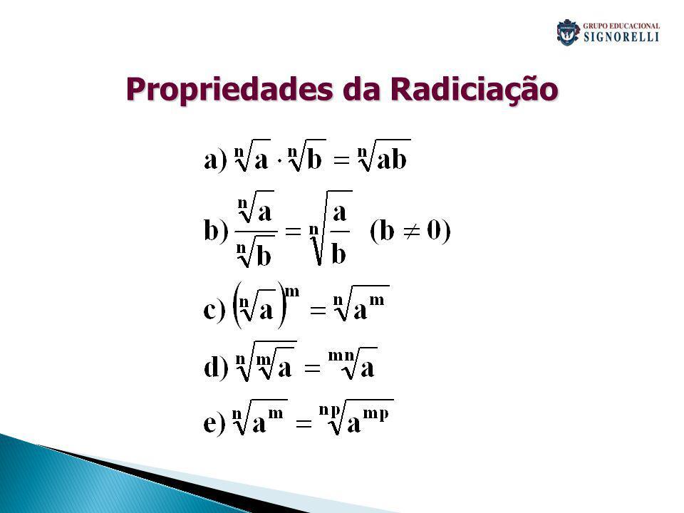 3 º CASO: Radicais têm índices diferentes.