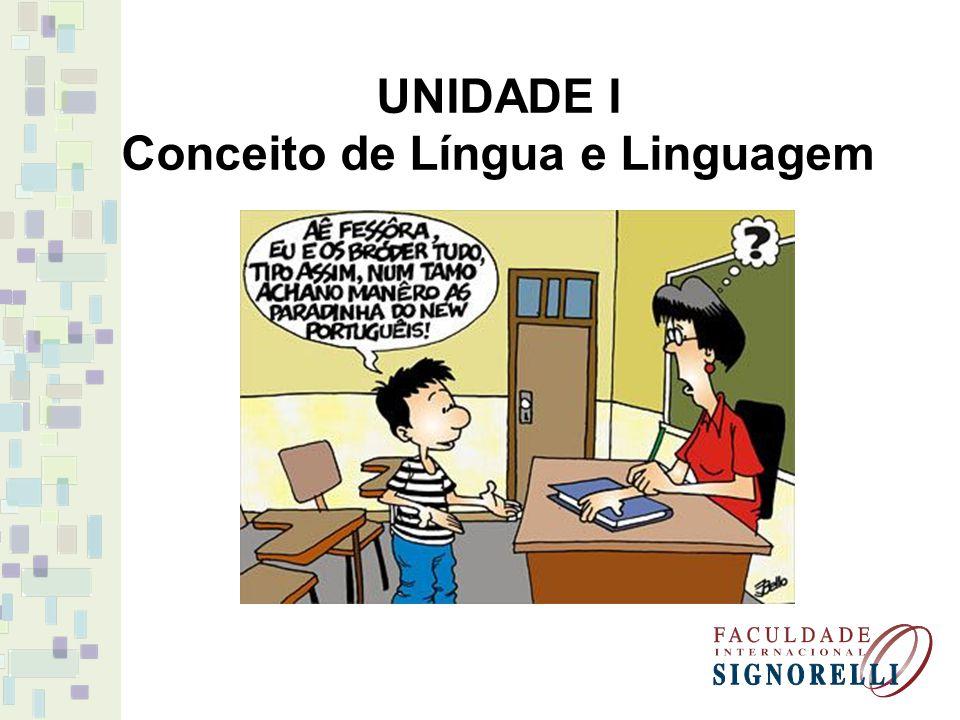 A língua é uma coisa de tal modo distinta que um homem privado do uso da fala conserva a língua, contato que compreenda os signos vocais que ouve. Saussure.