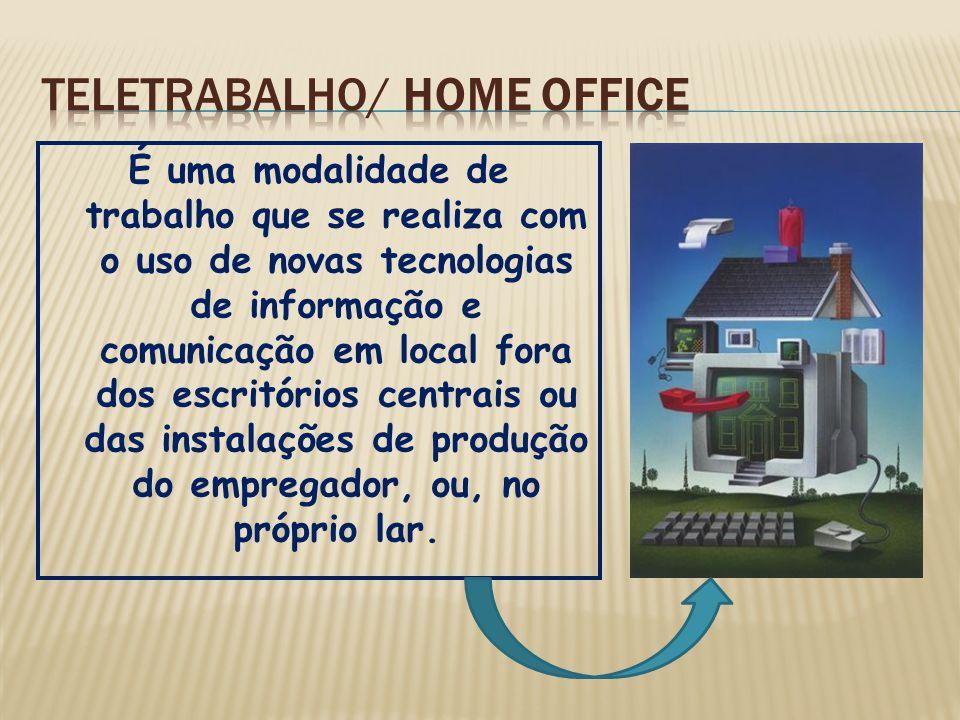 É uma modalidade de trabalho que se realiza com o uso de novas tecnologias de informação e comunicação em local fora dos escritórios centrais ou das instalações de produção do empregador, ou, no próprio lar.