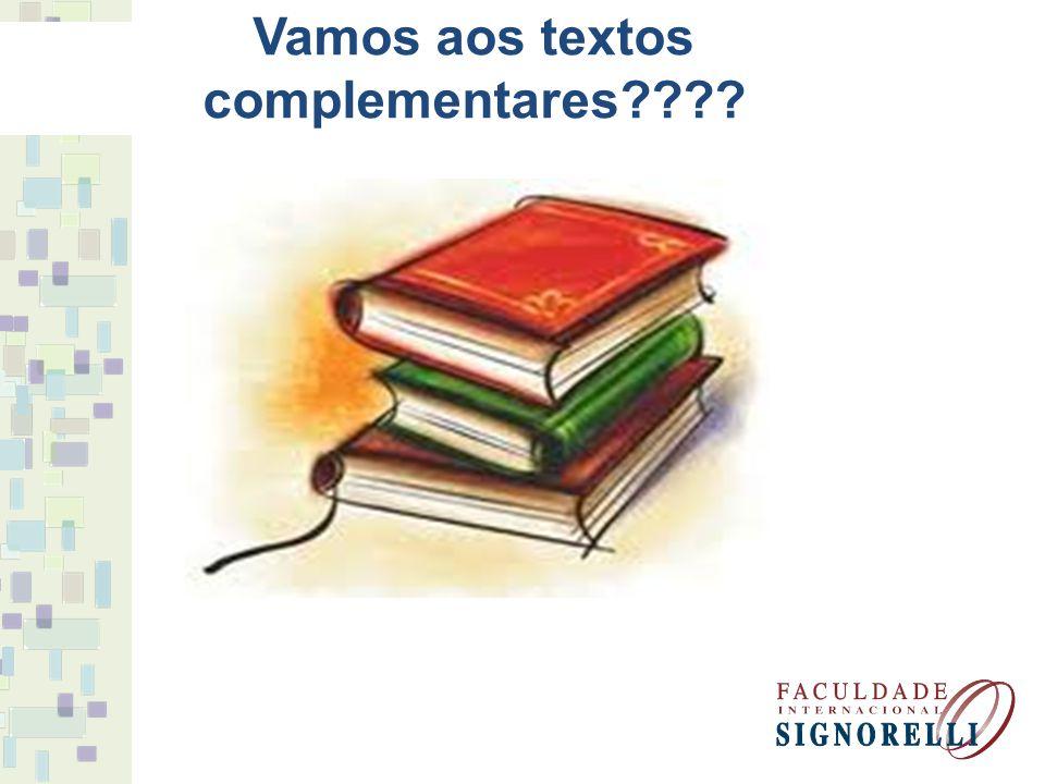 Vamos aos textos complementares????