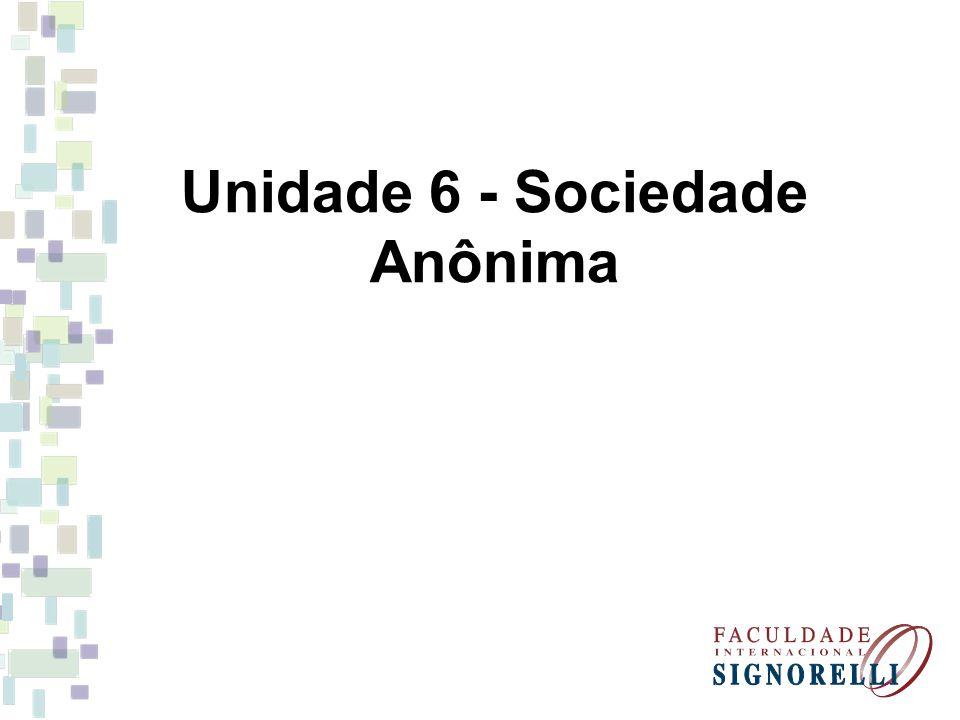Unidade 6 - Sociedade Anônima