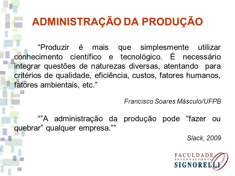 Produzir é mais que simplesmente utilizar conhecimento científico e tecnológico. É necessário integrar questões de naturezas diversas, atentando para