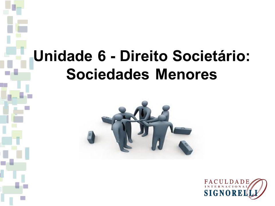1- Sociedades Não Personificadas As sociedades não personificadas são aquelas que não possuem personalidade jurídica.