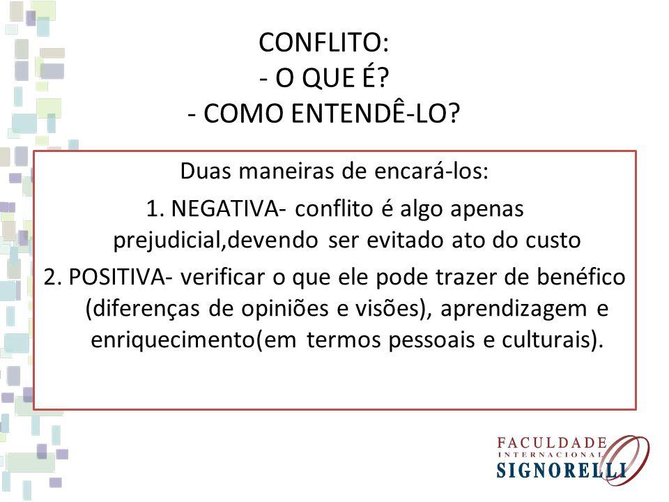 ADMINISTRAÇÃO DOS CONFLITOS Dentro de uma visão contemporânea, pode-se dizer que o conflito pode ser classificado em duas dimensões: uma distributiva, na qual se dividem os resultados entre os envolvidos e outra integrativa, na qual se procura obter o melhor para as duas partes envolvidas.