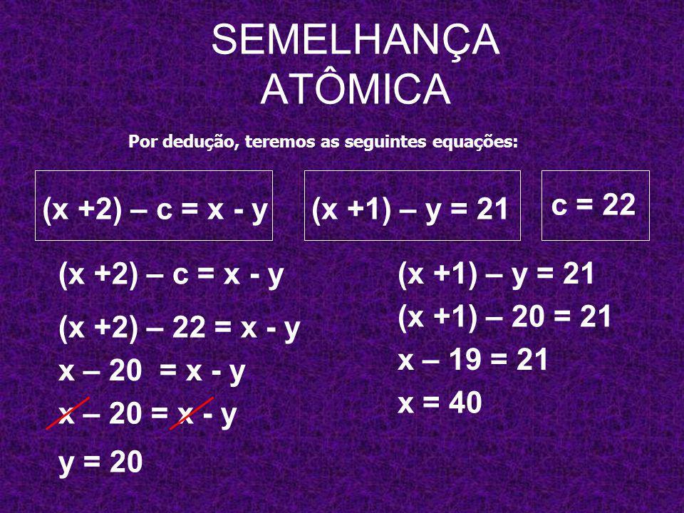 A, B e C têm números de massa consecutivos.B é isótopo de A e A é isótono de C.