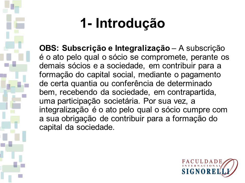 5- Administração Em relação ao quorum de eleição de não sócios para os cargos de administração da sociedade, verifica-se a sua variação conforme esteja ou não integralizado o capital social.