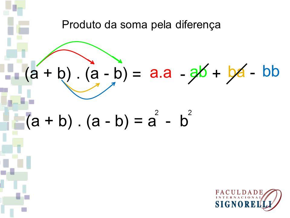 Desenvolva os produtos notáveis: (a + 5).(a - 5) = a - 25 2 (m + 7).(m - 7) = m - 49 2 (x - 10).(x + 10) = x - 100 2