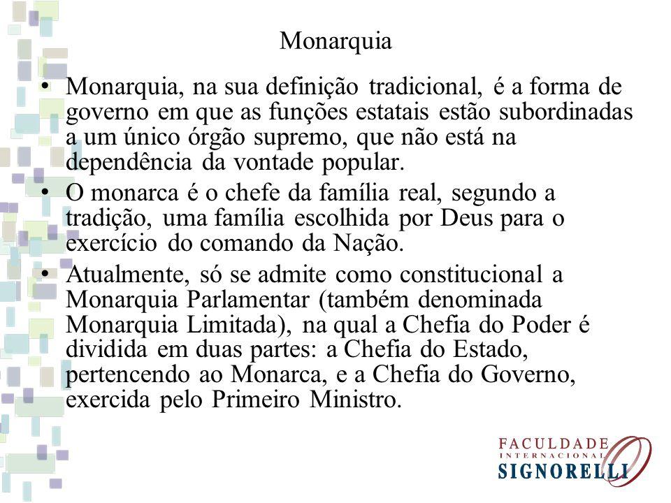 Monarquia Monarquia, na sua definição tradicional, é a forma de governo em que as funções estatais estão subordinadas a um único órgão supremo, que nã
