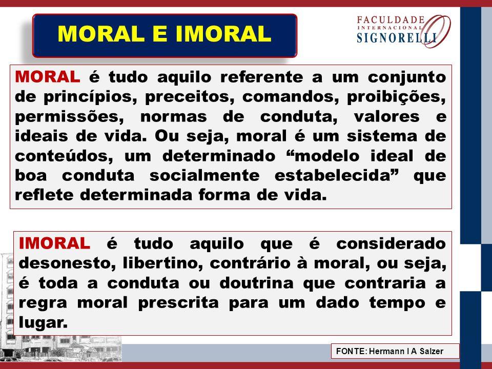 AMORAL AMORAL é tudo aquilo que não é nem contrário nem conforme a moral, que é privado de qualificação moral.