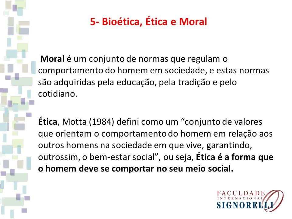 Moral é um conjunto de normas que regulam o comportamento do homem em sociedade, e estas normas são adquiridas pela educação, pela tradição e pelo cotidiano.