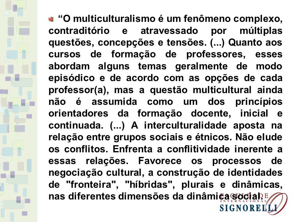 A perspectiva intercultural quer promover uma educação para o reconhecimento do outro , para o diálogo entre os diferentes grupos sociais e culturais.