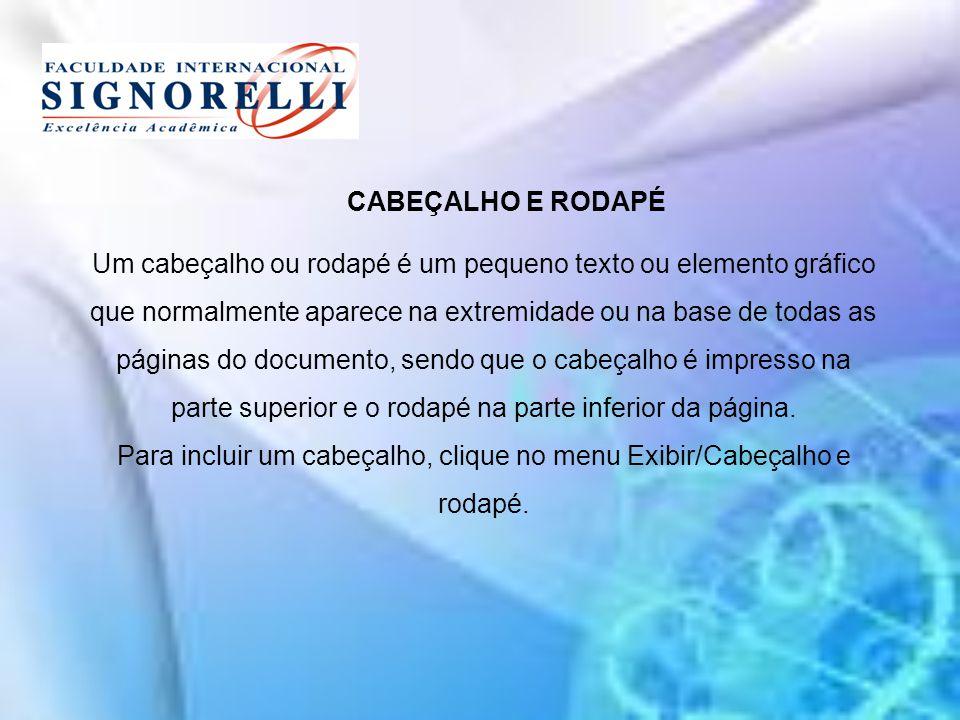 Um cabeçalho ou rodapé é um pequeno texto ou elemento gráfico que normalmente aparece na extremidade ou na base de todas as páginas do documento, send