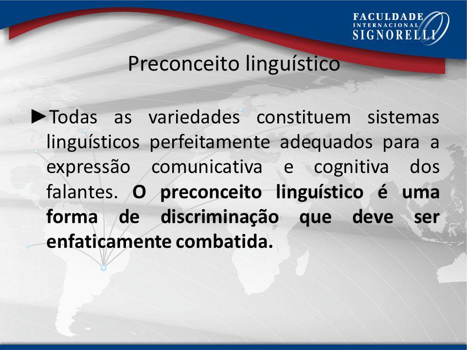 Variantes linguísticas As variações linguísticas são consequência lógica e natural da evolução da língua. No século XIX, os escritores escreviam de ac