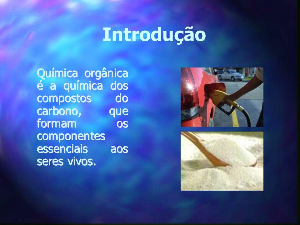 Introdução Química orgânica é a química dos compostos do carbono, que formam os componentes essenciais aos seres vivos.