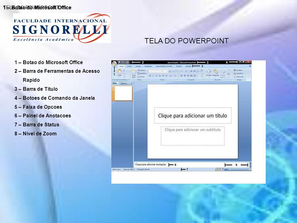 CRIAR APRESENTACOES Para iniciar uma nova apresentação basta clicar no Botão do Microsoft Office, e em seguida clicar em Novo.