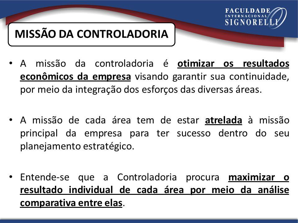 A missão da controladoria é otimizar os resultados econômicos da empresa visando garantir sua continuidade, por meio da integração dos esforços das di