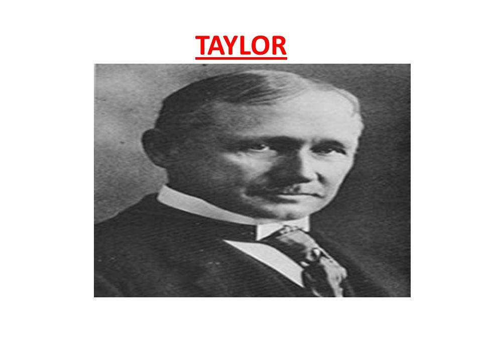 Frederick Winslow Taylor Frederick Winslow Taylor (1856 – 1915), engenheiro mecânico, desenvolveu um conjunto de métodos para a produção industrial que ficou conhecido como taylorismo.