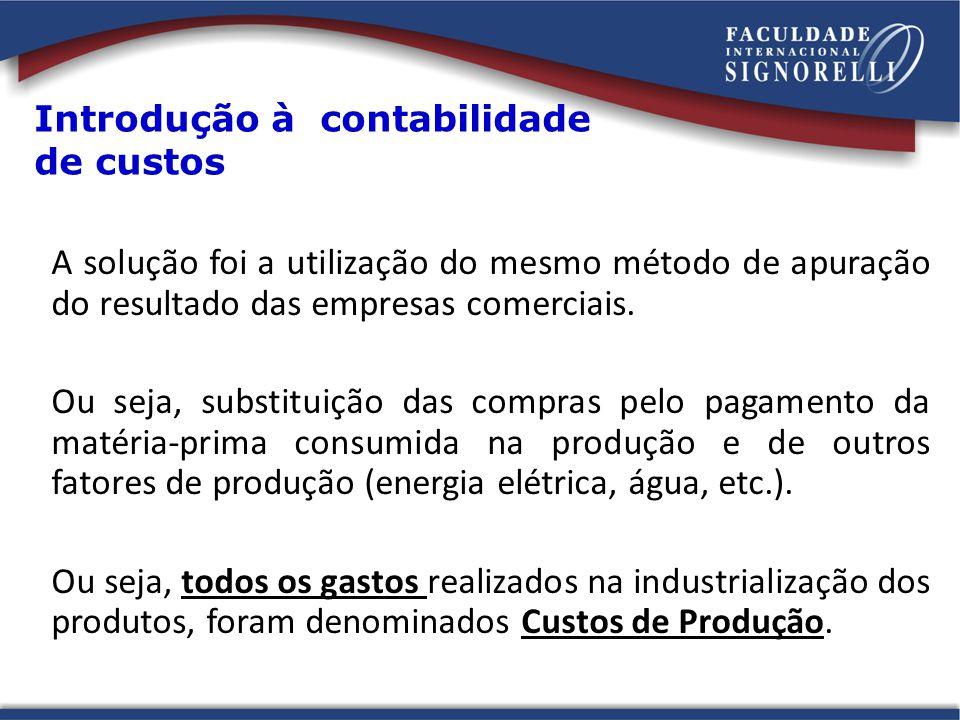 A solução foi a utilização do mesmo método de apuração do resultado das empresas comerciais. Ou seja, substituição das compras pelo pagamento da matér