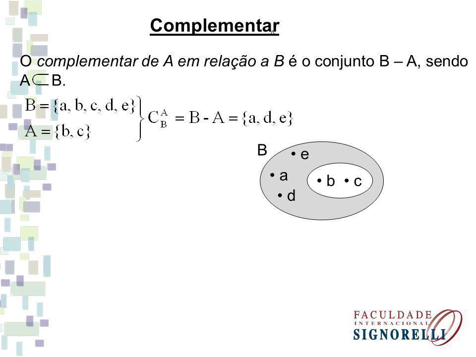 EXERCÍCIOS 1 - O conjunto A = {x N / x > 5} é igual a: 2 - Escreva o conjunto E = {x N / x > - 3} 3 - Dados os conjuntos A = {a, b, c, d, e, f}; B = {d, e}; C = {b, e, f}, determine: a)A – B = d) A U B = b) = e) A B = c)B – C = f) =