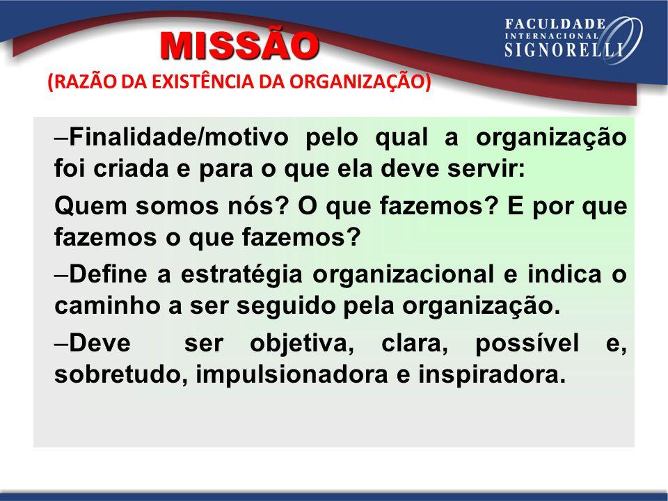 A missão se realiza e se concretiza através das pessoas.