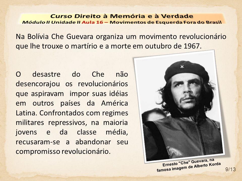 9/13 Na Bolívia Che Guevara organiza um movimento revolucionário que lhe trouxe o martírio e a morte em outubro de 1967. O desastre do Che não desenco