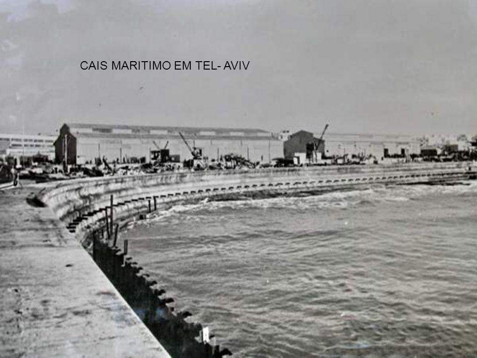 נמל תל אביב CAIS DO PORTO DE TEL- AVIV SHAAR TSION