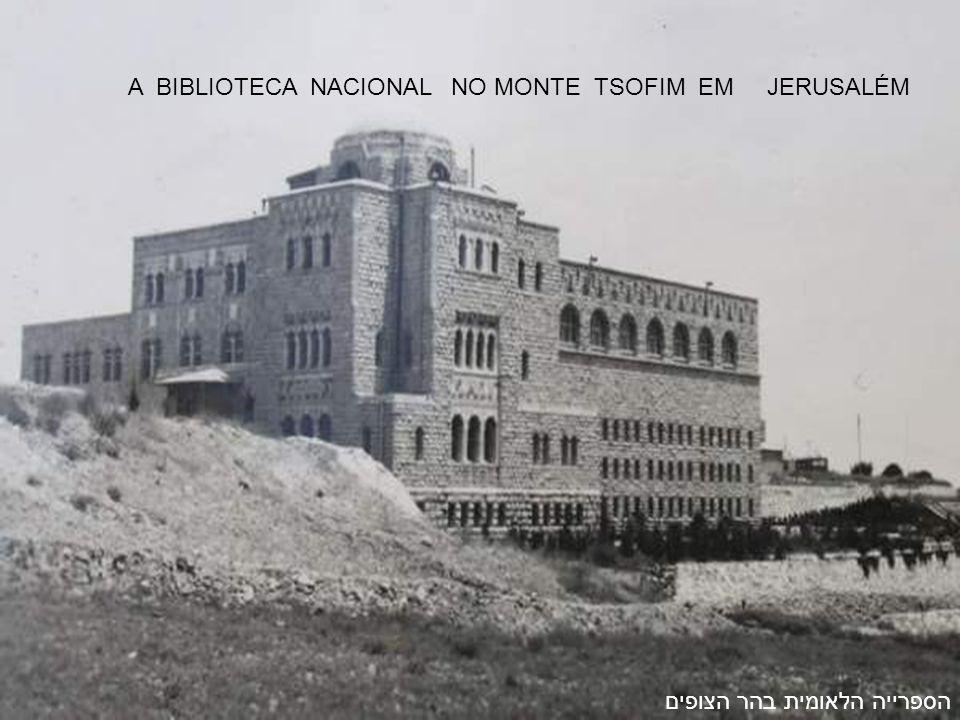 הספרייה הלאומית בהר הצופים A BIBLIOTECA NACIONAL NO MONTE TSOFIM EM JERUSALÉM