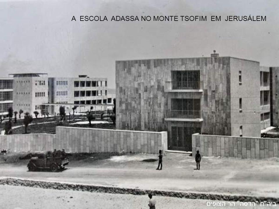 ביה ח הדסה הר הצופים A ESCOLA ADASSA NO MONTE TSOFIM EM JERUSÁLEM