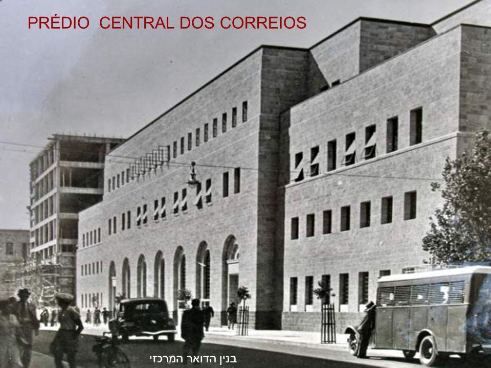 בנין הדואר המרכזי PRÉDIO CENTRAL DOS CORREIOS
