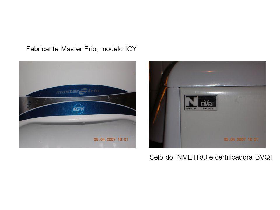 Fabricante Master Frio, modelo ICY Selo do INMETRO e certificadora BVQI