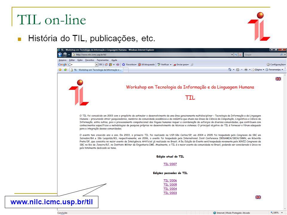 TIL on-line História do TIL, publicações, etc. www.nilc.icmc.usp.br/til