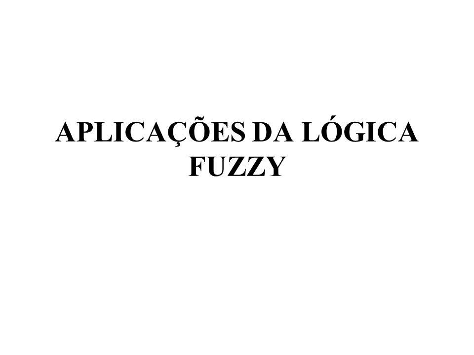 APLICAÇÕES DA LÓGICA FUZZY