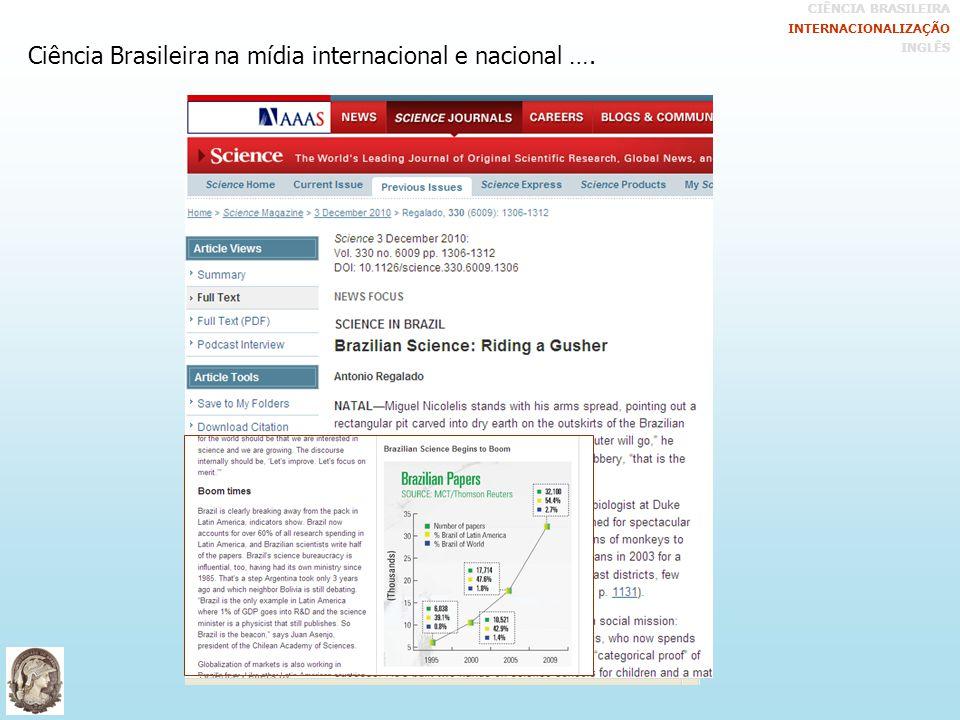 Ciência Brasileira na mídia internacional e nacional ….