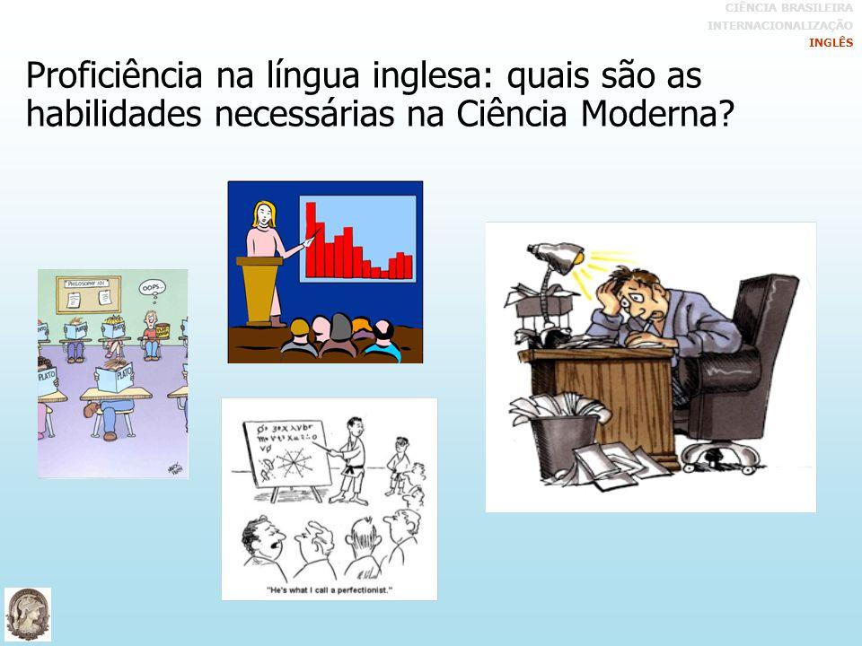 Proficiência na língua inglesa: quais são as habilidades necessárias na Ciência Moderna.