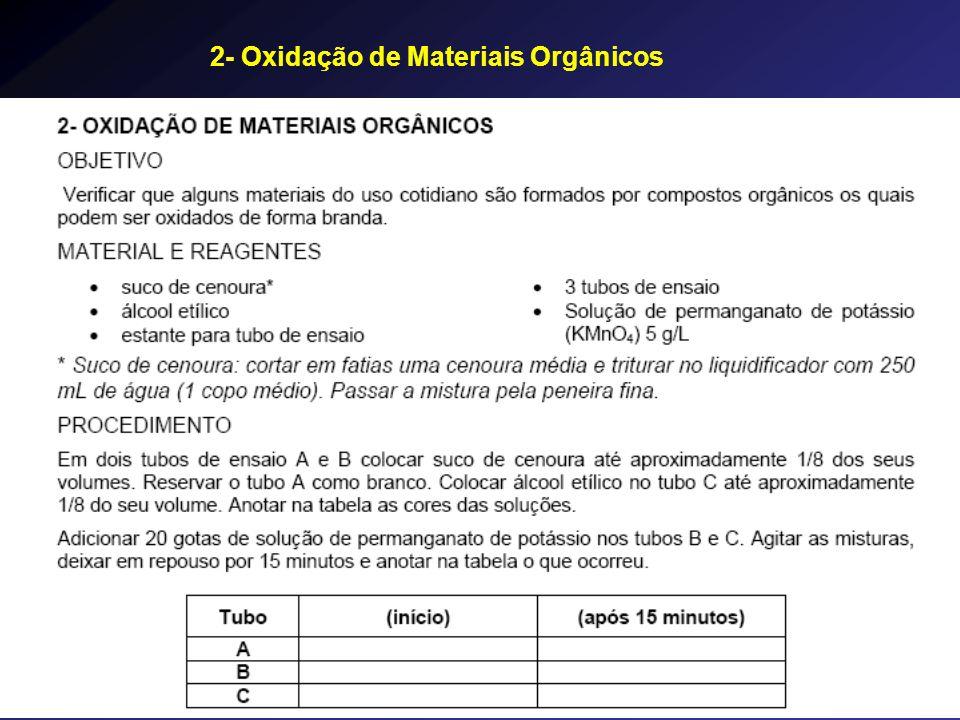 2- Oxidação de Materiais Orgânicos
