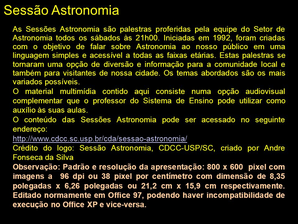 Voyagers 1 e 2 ainda mantém medidas de: –Campo magnético solar –Vento solar Vento solar –Emissão de partículas carregadas pela coroa solar Missão interestelar Vento solar