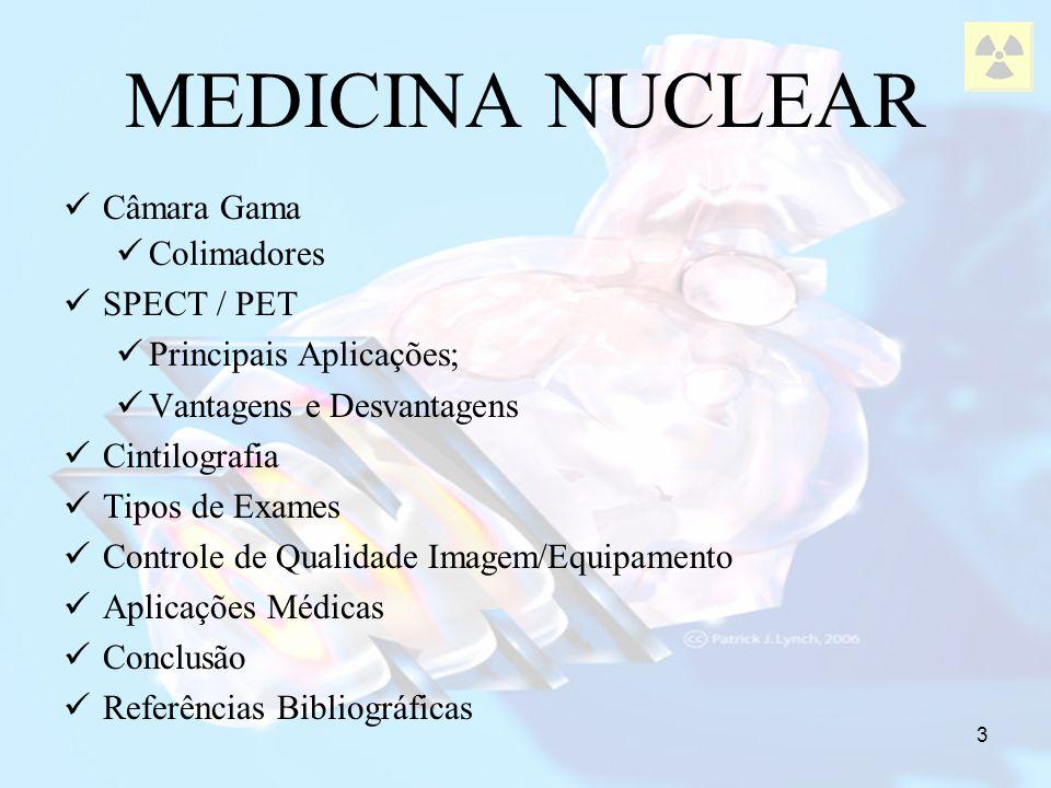 74 MEDICINA NUCLEAR Principais Aplicações SPECT/PET Neurologia – demências, epilepsias, parkinson...