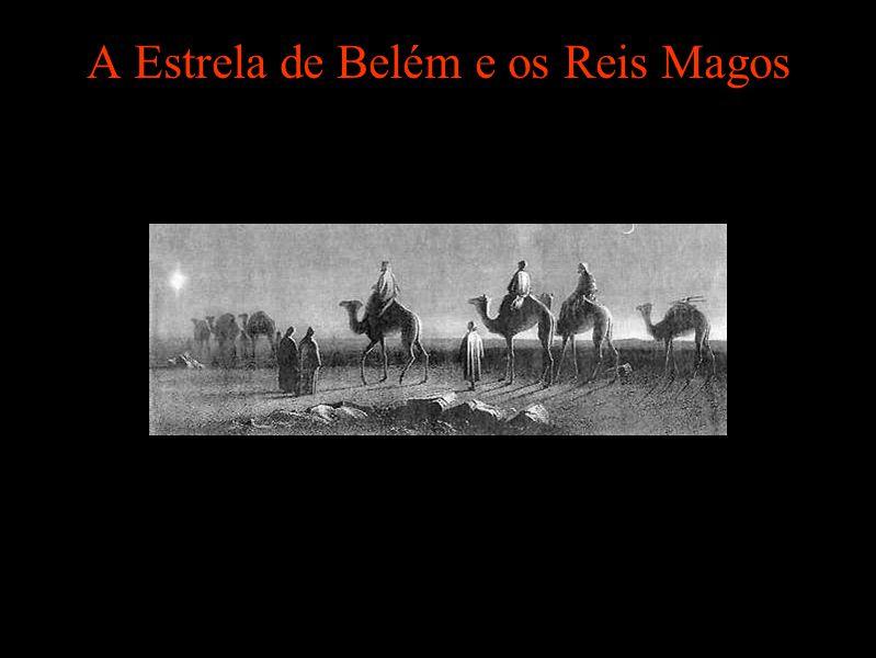 A Estrela de Belém e os Reis Magos