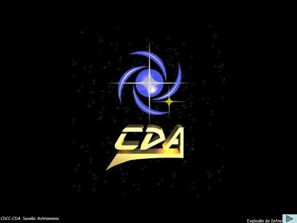 CDCC-CDA Sessão Astronomia Explosão do Infravermelho Abertura do Setor de Astronomia - CDCC