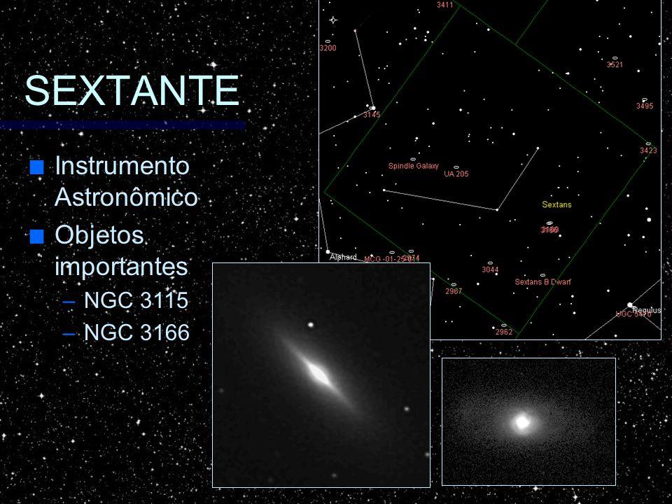 SEXTANTE Instrumento Astronômico Instrumento Astronômico Objetos importantes Objetos importantes –NGC 3115 –NGC 3166