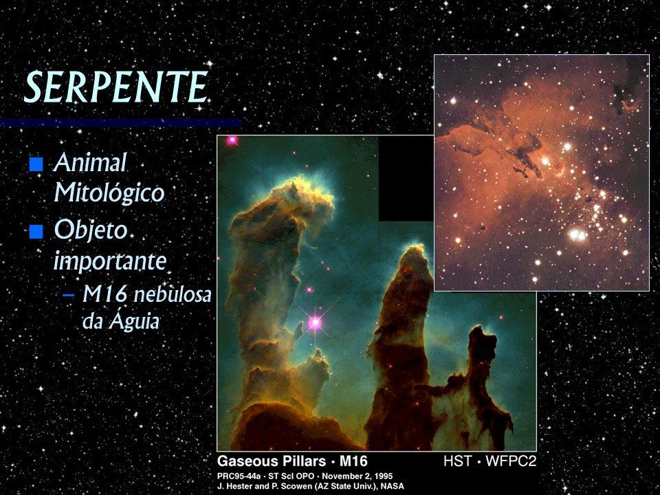 SERPENTE Animal Mitológico Animal Mitológico Objeto importante Objeto importante – M16 nebulosa da Águia