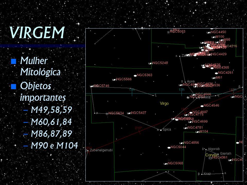 VIRGEM Mulher Mitológica Mulher Mitológica Objetos importantes Objetos importantes – M49,58,59 – M60,61,84 – M86,87,89 – M90 e M104