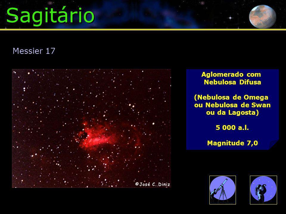 Sagitário Aglomerado com Nebulosa Difusa (Nebulosa de Omega ou Nebulosa de Swan ou da Lagosta) 5 000 a.l.
