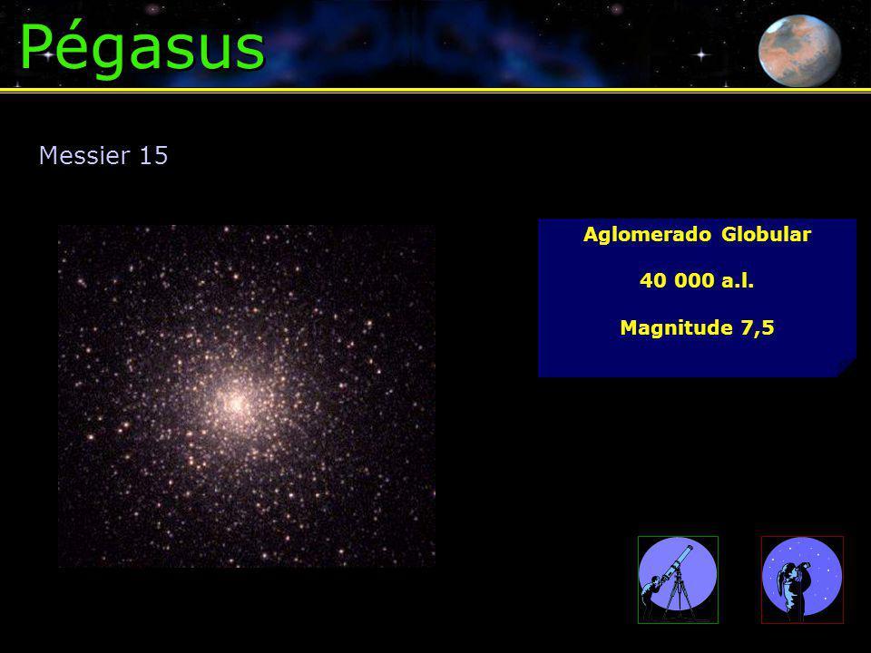 Pégasus Aglomerado Globular 40 000 a.l. Magnitude 7,5 Messier 15