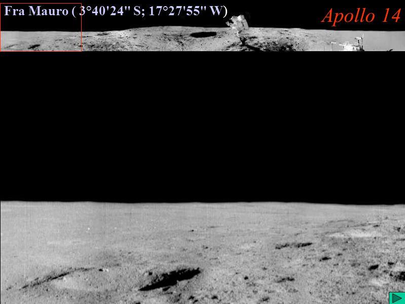 Apollo 14 (II) Fra Mauro ( 3°40 24 S; 17°27 55 W) Apollo 14
