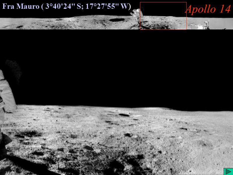 Apollo 14 (VI) Fra Mauro ( 3°40 24 S; 17°27 55 W) Apollo 14